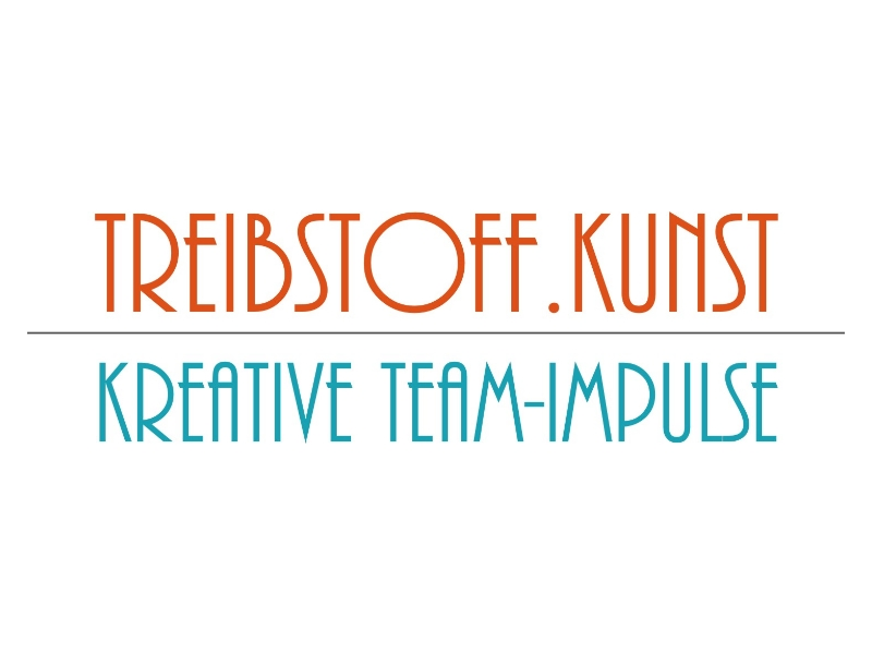 Treibstoff.Kunst / Kreative Team-Impulse